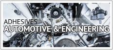Adhesives - Automotive and Engineering